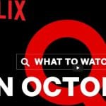 Whats new on Netflix October 2020