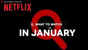 New to Netflix in Jan 2021
